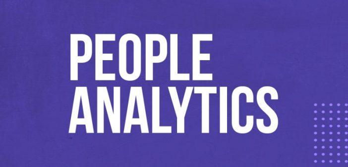 People Analytics - A terceira palavra mais carimbada de 2019 pelo setor de Gente e Gestão Academia do RH Blog